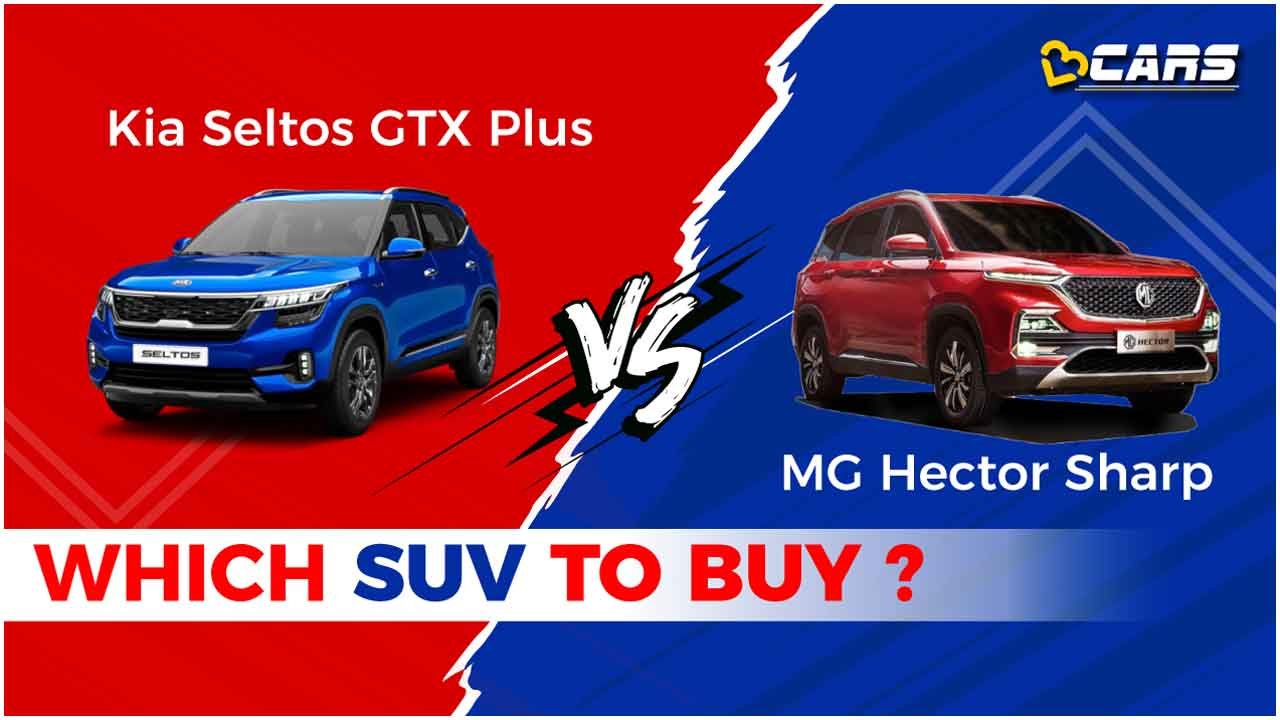 Kia Seltos vs MG Hector Which petrol Variant to buy