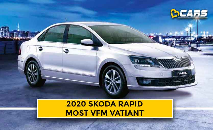 Skoda Rapid 2020 Most Value for money variant