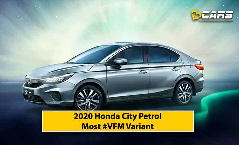 2020 Honda City Petrol Most #VFM Variant
