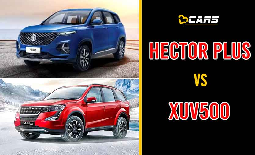 2020 MG Hector Plus vs Mahindra XUV500
