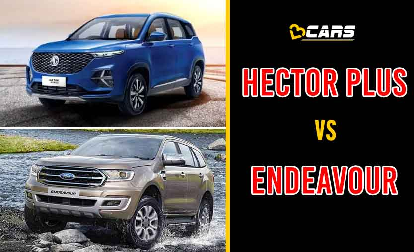 2020 MG Hector Plus vs Ford Endeavour