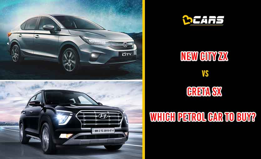 New Honda City ZX vs Hyundai Creta SX