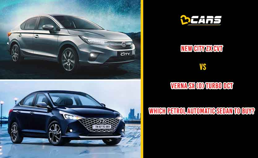 New Honda City ZX CVT vs Hyundai Verna SX (O) Turbo