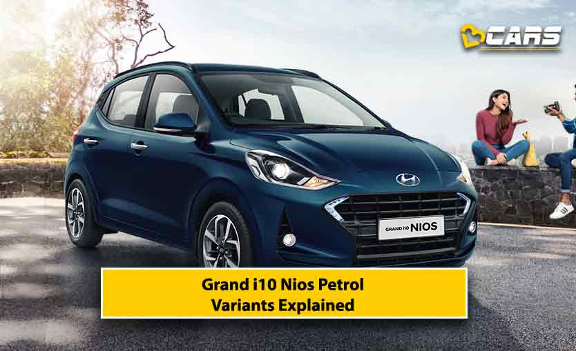 2020 Hyundai Grand i10 Nios Petrol Variants Explained