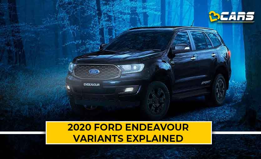 2020 Ford Endeavour Variants Explained