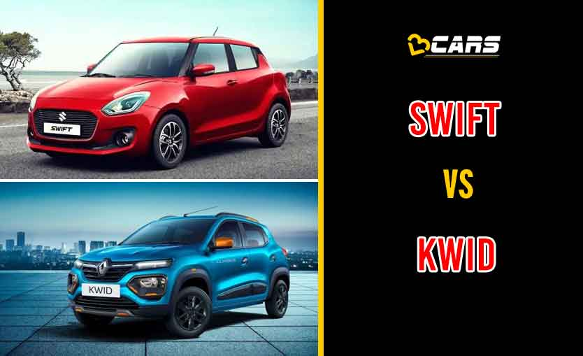 2020 Maruti Suzuki Swift vs Renault Kwid